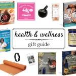 Health & Wellness Gift Guide