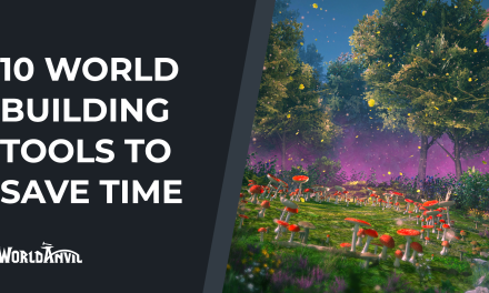 10 Worldbuilding Tools That Save Time