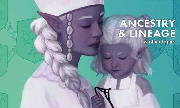 Worldbuilding Magazine newest issue: Ancestry & Lineage!