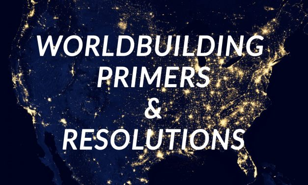 WORLDBUILDING SUMMER CAMP PREP – CHALLENGE 4! Primers and Resolutions!