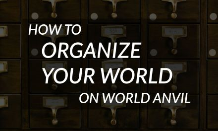 Organize your worldbuilding with World Anvil