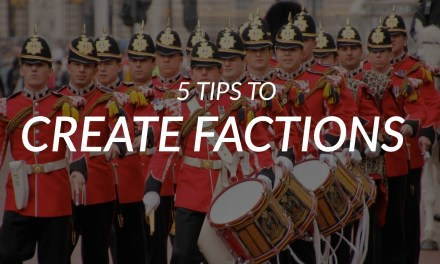 5 amazing tips for worldbuilding factions!