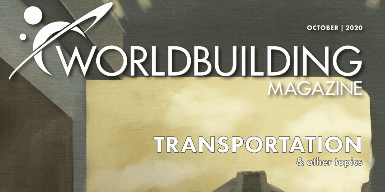 Worldbuilding Magazine Transportation is out!