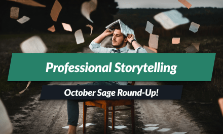 Professional Storytelling — October Sage Round-Up!