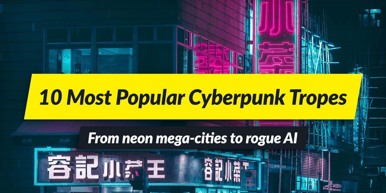 10 most popular Cyberpunk tropes