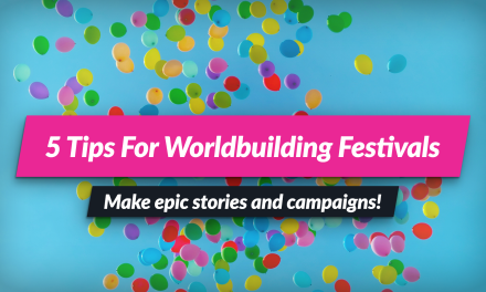 Worldbuilding Festivals! 5 ways to use Festivals in your story, novel or DnD Campaign