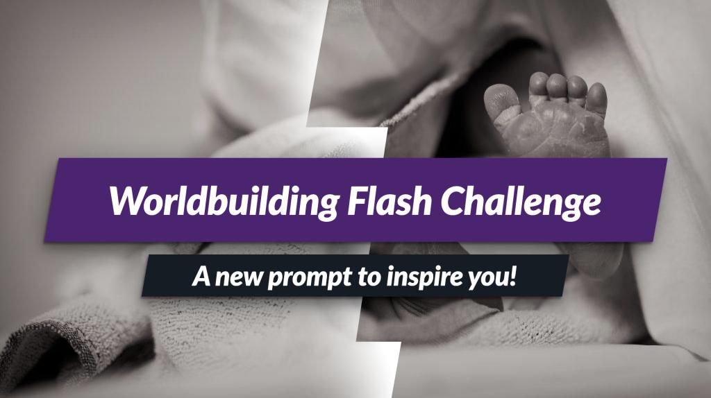 Birth rites -February Flash Challenge