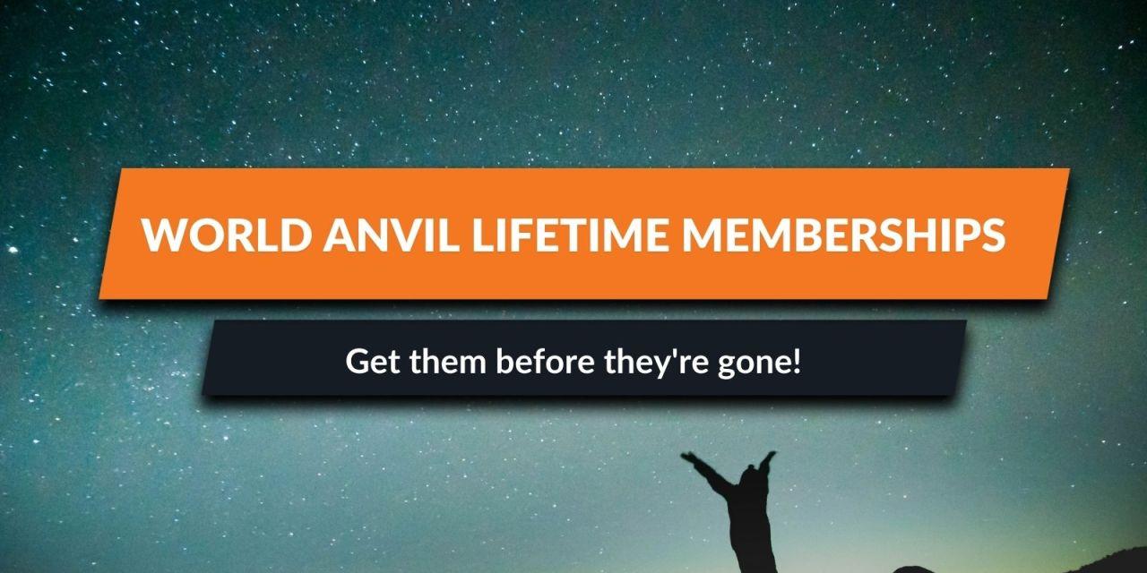 World Anvil Lifetime Sage & Grandmaster Memberships now available!