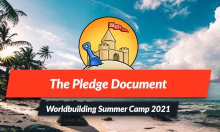 Worldbuilding Pledge Document: Summer Camp 2021 Prep Week 1