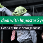 Impostor Syndrome – 4 tips for dealing with brain goblins