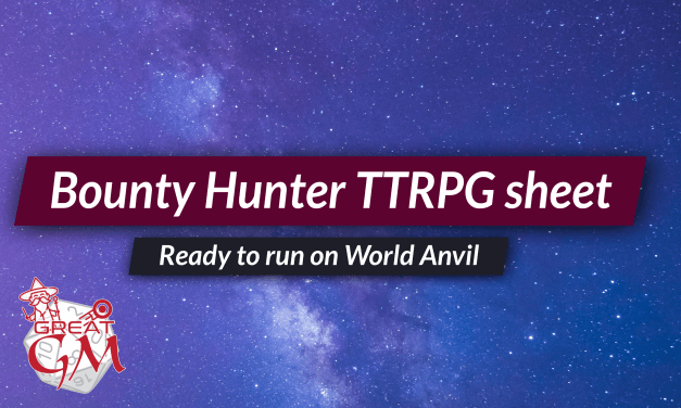 Bounty Hunter RPG is ready to run on World Anvil!