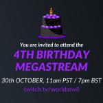 Birthday megastream: 4 years of World Anvil!