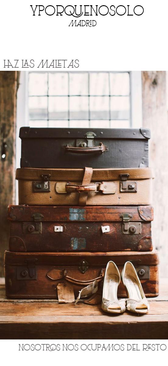 Haz las maletas.