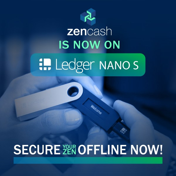 ZenCash is now on Ledger nano s. Secure your zen offline now