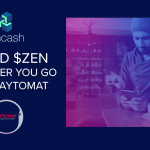 Spend ZenCash Wherever You Go With Paytomat!