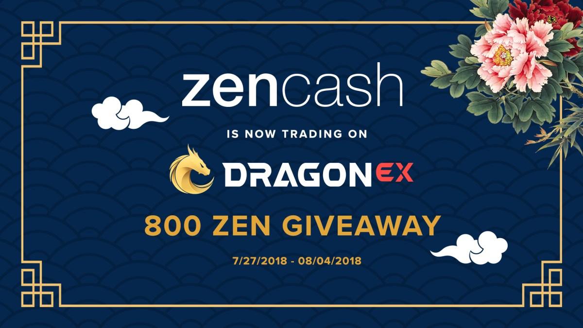 DragonEx Lists ZenCash - Join The 800 ZEN Giveaway!