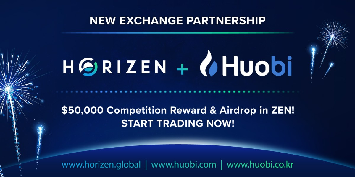 Horizen Is Now Available on Huobi - Join Competitions and Airdrop to Win Some ZEN!