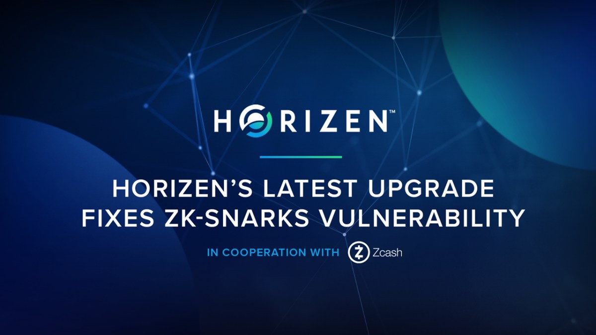 Horizen's Latest Upgrade Fixes zk-SNARKS Vulnerability