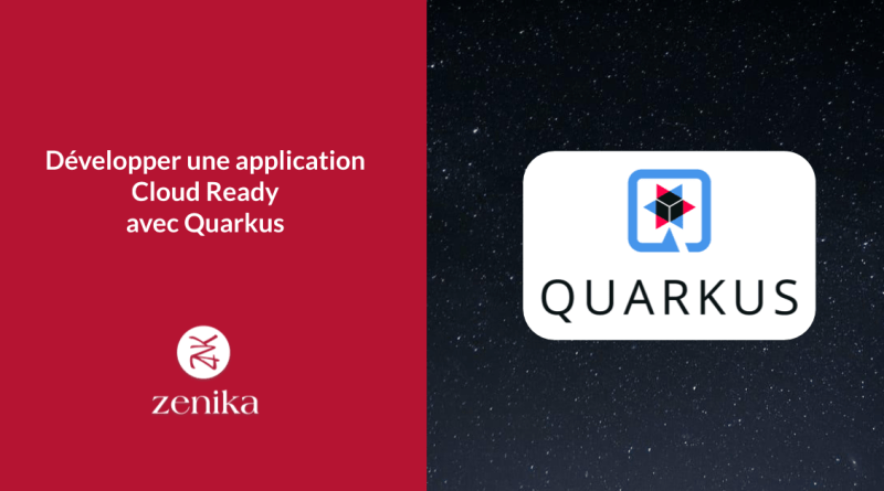 Développer une application Cloud Ready avec Quarkus