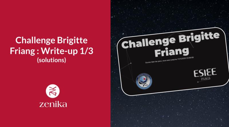 Challenge Brigitte Friang : Write-up catégorie web (solutions) 1/3