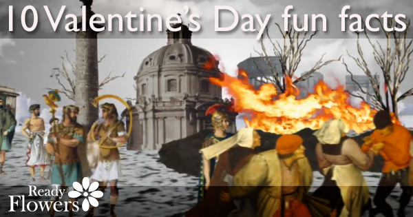 10 Valentine's Day fun facts