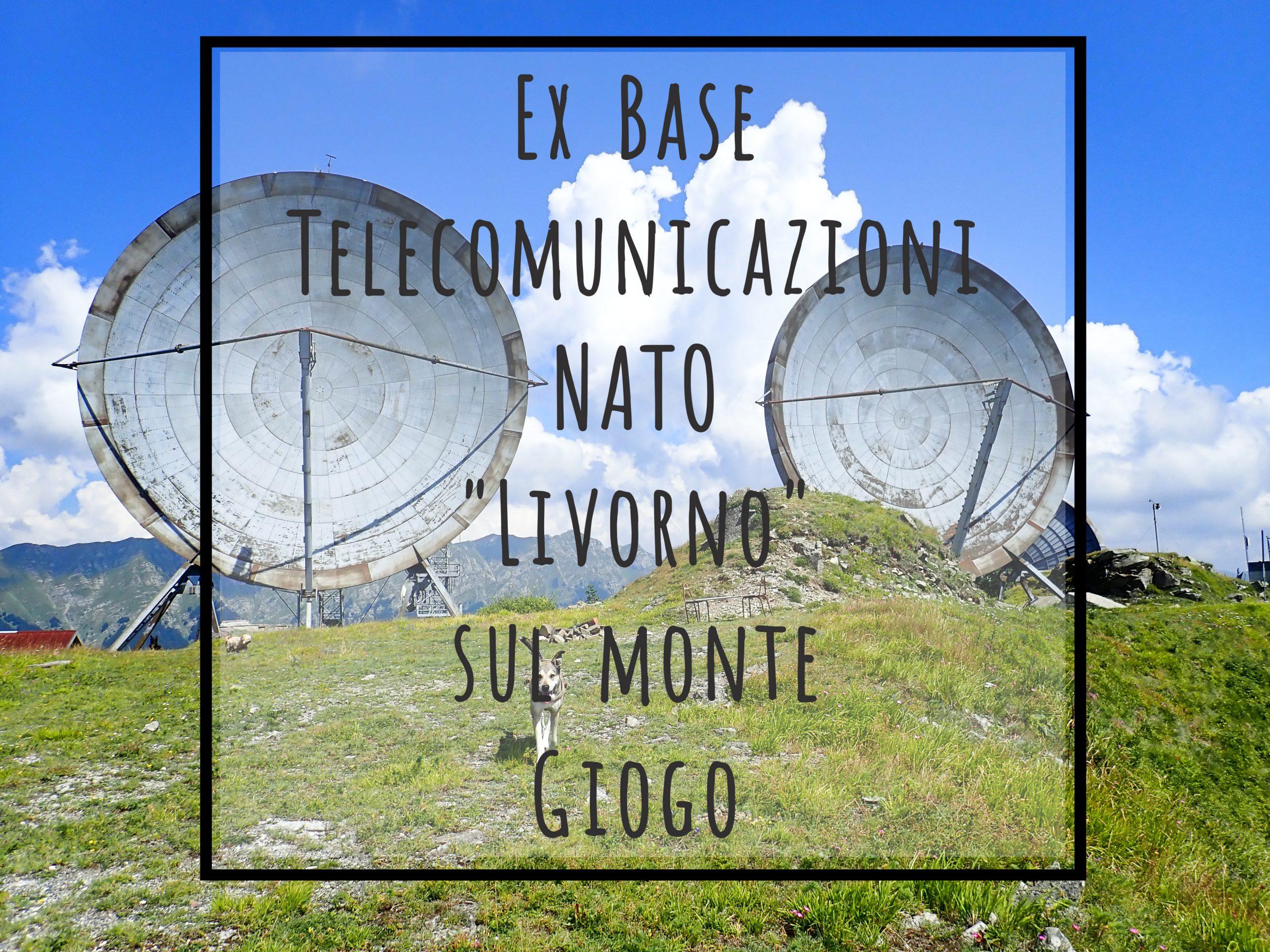 """La ex base di telecomunicazioni NATO """"Livorno"""", sul monte Giogo"""