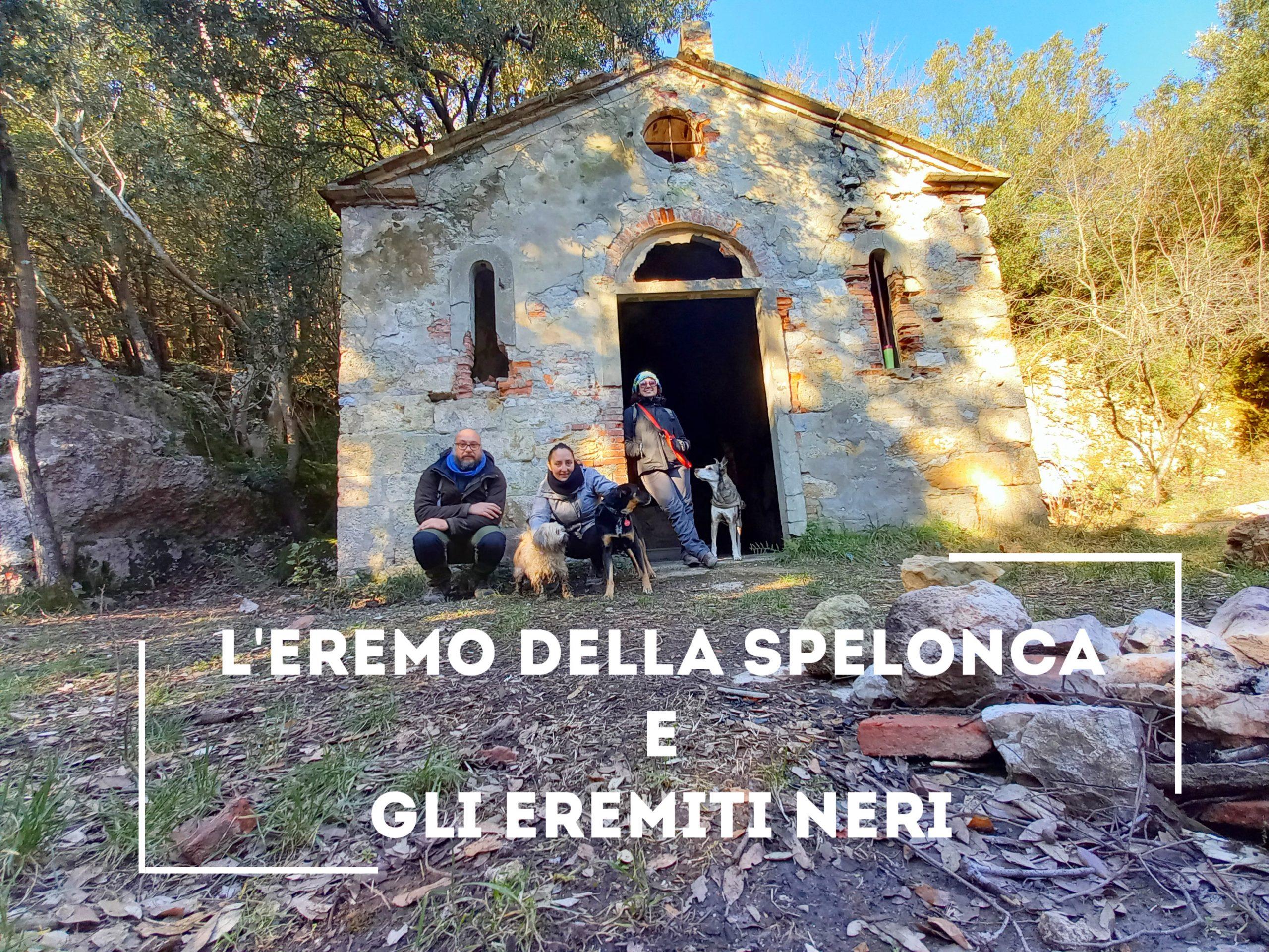 L'eremo della Spelonca e gli eremiti Neri