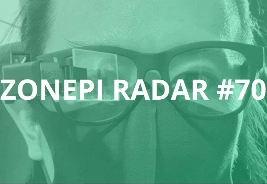 Zonepi radar #70 – 33/2021