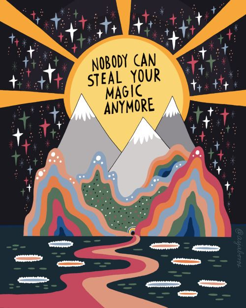 "a creative image with the sun emerging from behind some mountains, with the words, ""nobody can steal your magic anymore"". this is meant as an affirmation of self love for the reader"