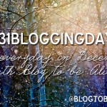 #31BloggingDays Challenge