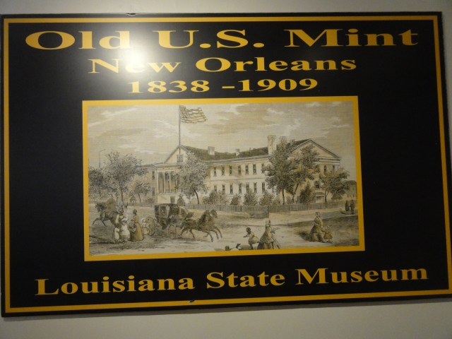 Old Mint Museum New Orleans