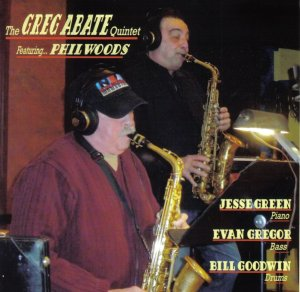 the greg abate quintet featuring phill woods - 2012