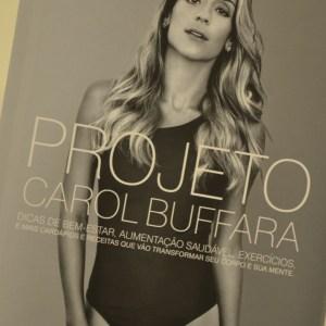 Lançamento do livro Projeto Carol Buffara