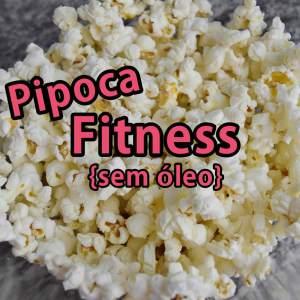 Receita: Pipoca Fitness