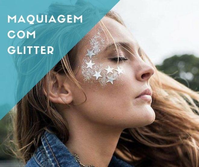 Inspiração e ideias de maquiagem com glitter e brilho para o carnaval
