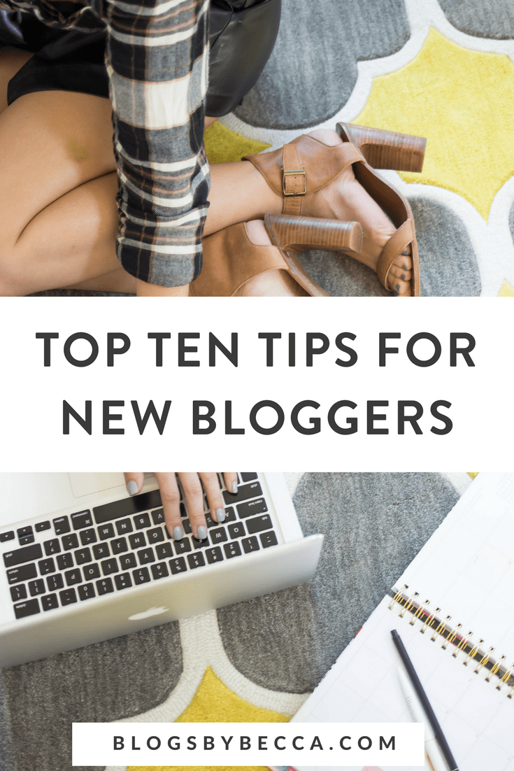 Top Ten Tips for New Bloggers! Check out these great blogging tips and social media tips for beginner bloggers! Click through to check them out! #blog, #blogger, #blogging, #blogtips