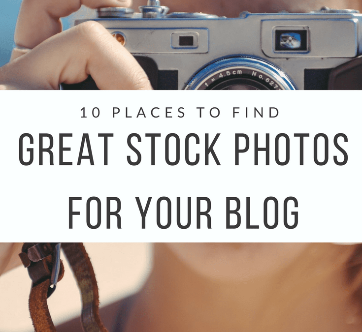 10 Places to Find Stock Photos for Your Blog
