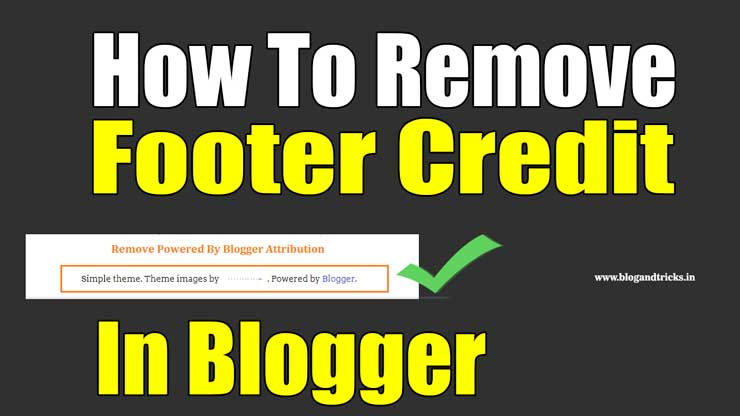 how-to-remove-footer-credit-in-blogger