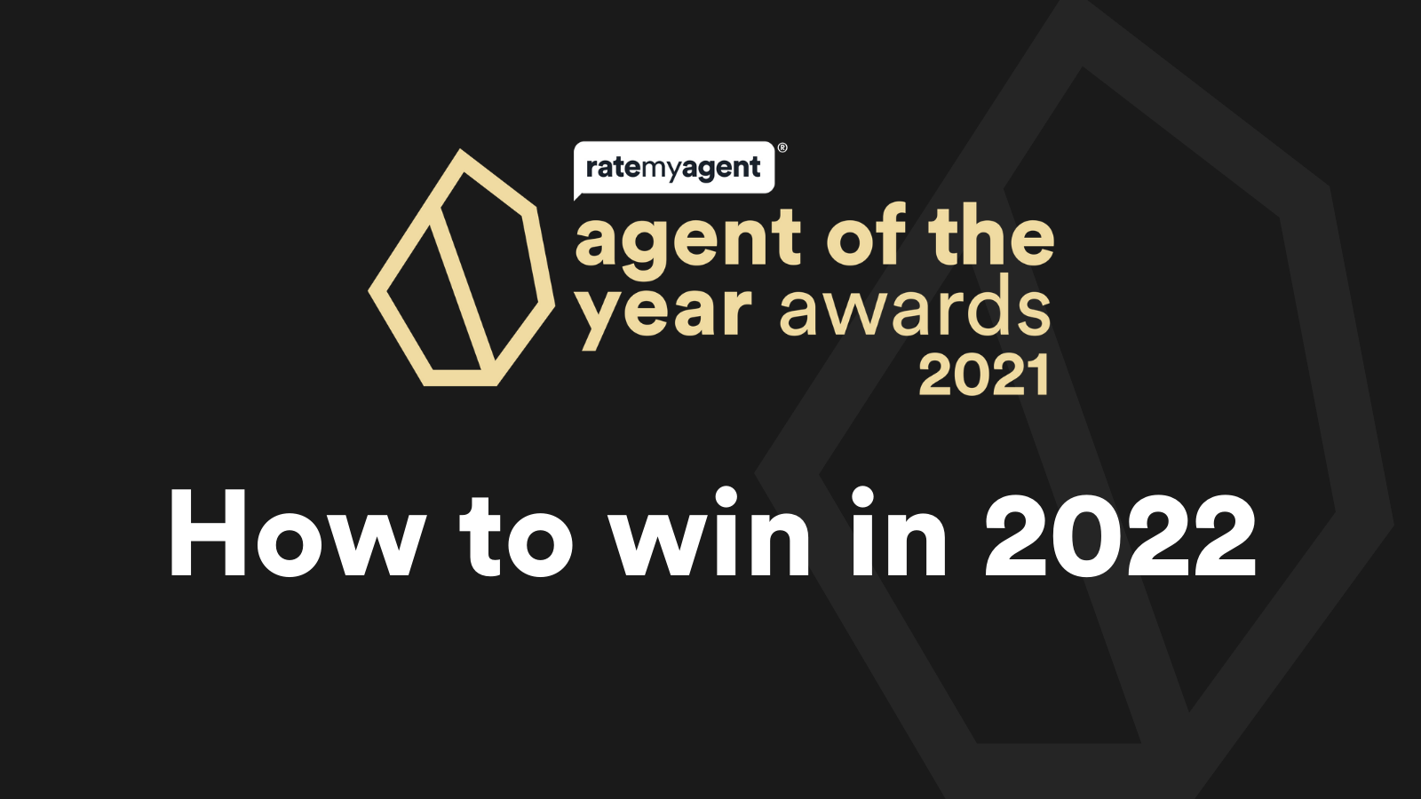 How to win Agent of the Year in 2022
