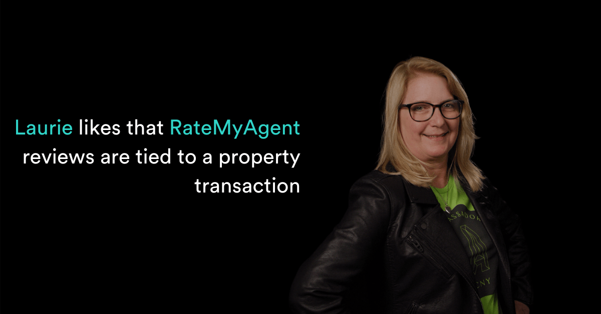 Laurie likes that RateMyAgent reviews are tied to a property transaction
