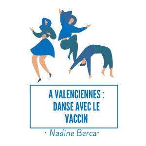 Danse avec le vaccin - Nadine Berca