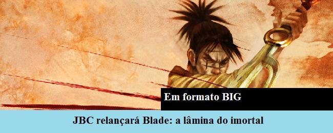 JBC relançará Blade: a lâmina do imortal