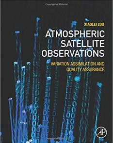 Atmospheric Satellite Observations: Variation Assimilation and Quality Assurance