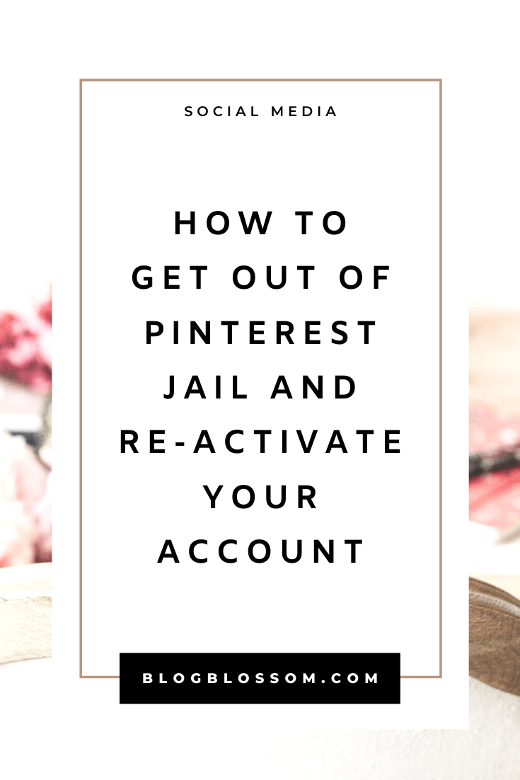If you need help recovering your Pinterest account, here is how to get out and stay out of Pinterest jail when your account has been blocked. | pinterest tips | pinterest marketing | blogging tips | blog tips | grow your blog traffic | grow your blog with pinterest