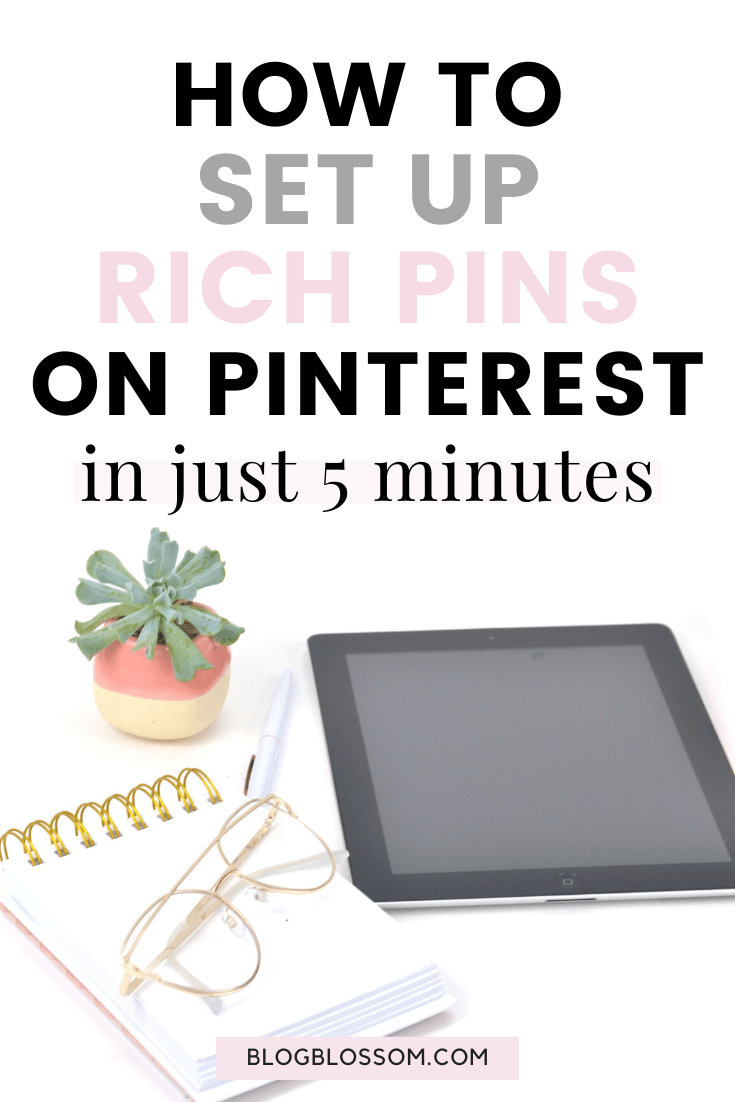Rich Pins is essential to getting more eyes on your pins and ultimately increasing your blog traffic. Setting up rich pins is a simple process that only takes 5 minutes. Here is a simple tutorial on how to easily enable Rich Pins on your Pinterest account using WordPress. | blog tips | blogging tips | pinterest tips | pinterest marketing | social media marketing | grow your blog traffic | optimize your Pinterest account | grow your blog | pinterest for beginners | blogging for beginners