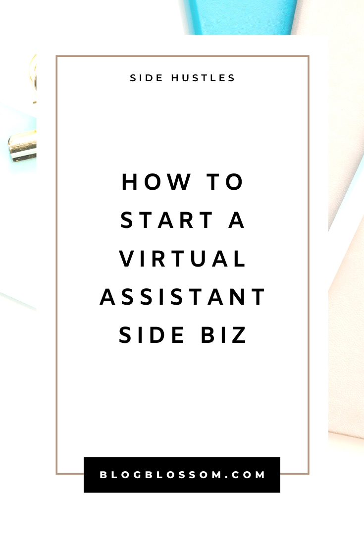 Want to start a side hustle and make money from home? Learn how to start a virtual assistant business in this post. | freelance virtual assistant | virtual assistant skills | virtual assistant services | freelancer | va | branding | marketing | pricing | earn extra money | start a business | solopreneur | make extra cash #sidehustle #entrepreneur #girlboss #businesstips #beyourownboss #workfromhome #workfromhomejobs #makemoneyonline