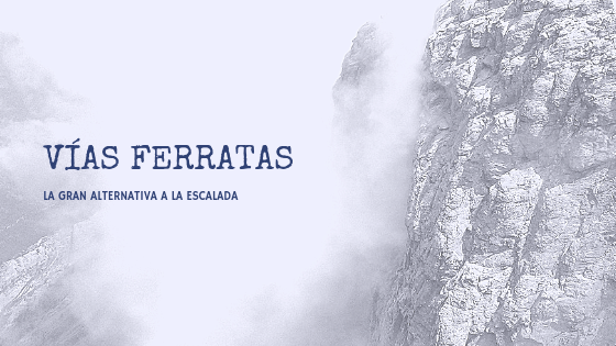 Vías-Ferratas-La-Gran-Alternativa-a-la-Escalada