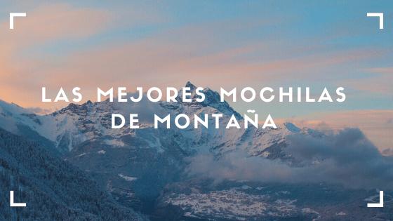 Las-Mejores-Mochilas-de-Montaña