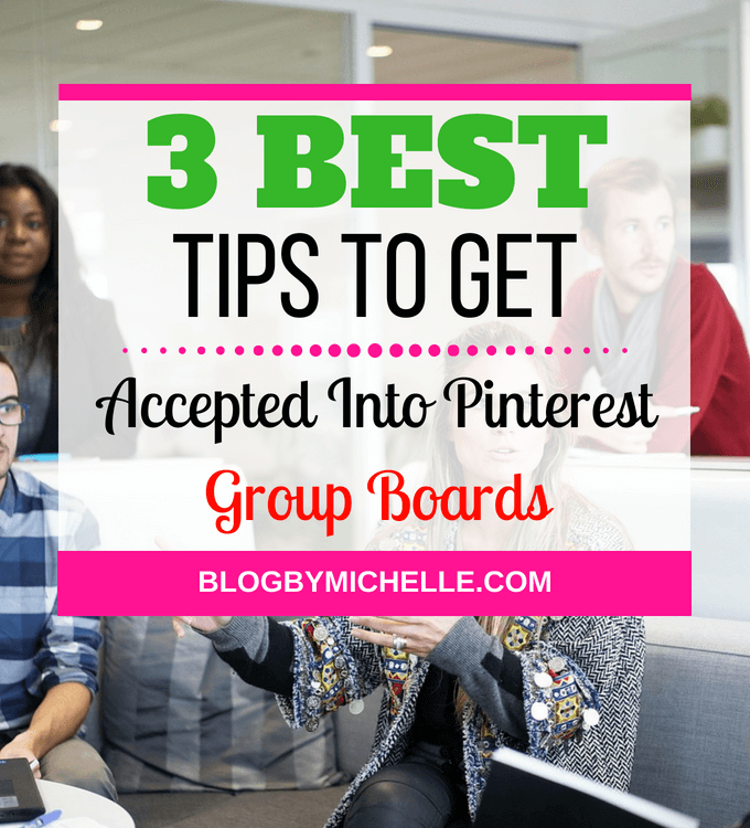get accepted into pinterest group board