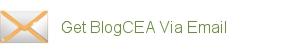 Get BlogCEA Via Email